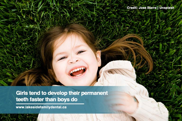 Girls tend to develop their permanent teeth faster than boys do