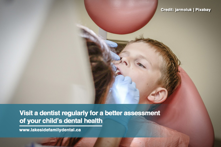 Visit a dentist regularly for a better assessment of your child's dental health
