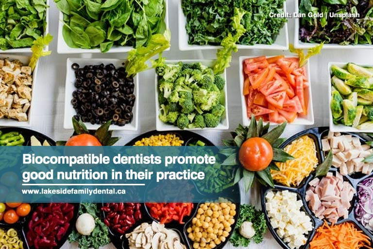 Biocompatible dentists promote good nutrition in their practice