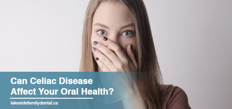 Can Celiac Disease Affect Your Oral Health?